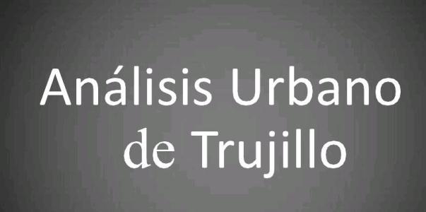 Monograph urban analysis of Trujillo in the Prehispanic  time./