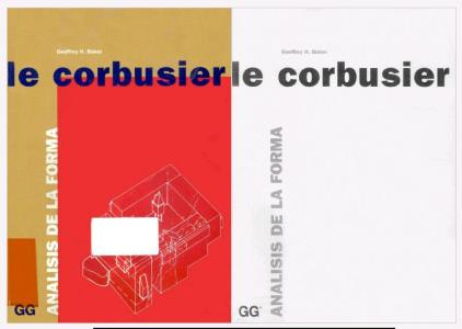 Analysis of the way - Le Corbusier