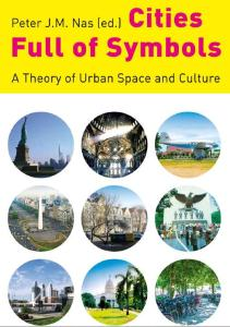 Cities Full of Symbols; A Theory of Urban Space and Culture