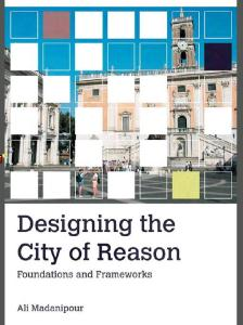Designing the City of Reason; Foundations and Frameworks