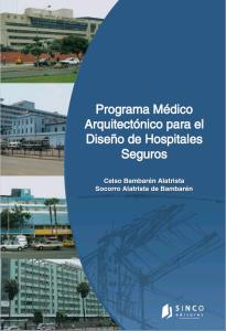 Medical Architectural Program for the Design of Safe Hospitals