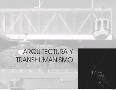 Architecture and Transhumanism