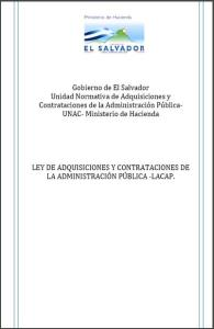 LAW OF ACQUISITIONS AND CONTRACTS OF THE PUBLIC ADMINISTRATION El Salvador