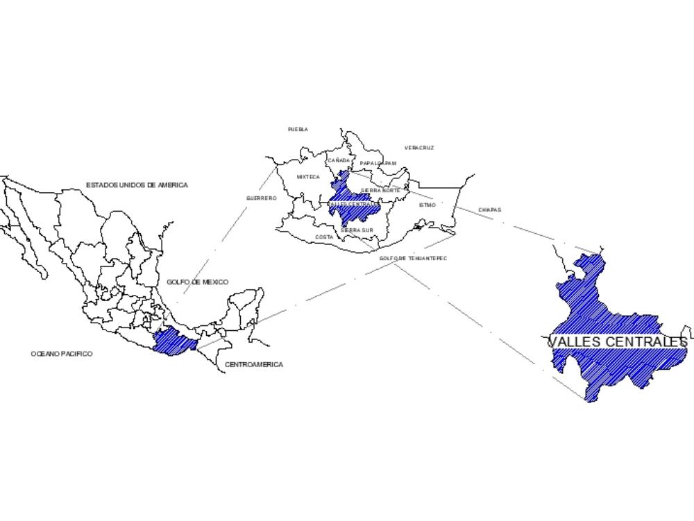 Macro localización de la región de valles centrales; oaxaca.